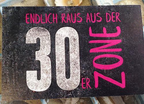 """Einladung zum Geburtstag """"Raus aus der 30er-Zone"""""""
